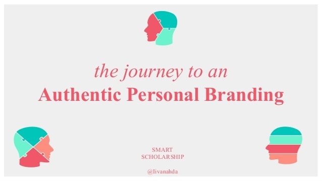 The Journey to an Authentic Personal Branding